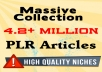Massive Collection of 4.2+ MILLION PLR Articles in every possible Niche [Cheapest Rate]