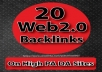 20 Web2.0 Backlinks On High PA DA Sites