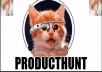 Give you 25+Producthunt upvote+10 Follopwers within few hours