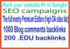 SEO & The full monty campaigns-The full monty Premium Edition-1000 Blog comments backlinks-200 .EDU backlinks