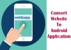 Convert website to an android app with admob integration compaitable with google store