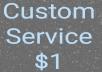 Provide You any Custom Service