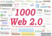 1000 Web 2.0 Backlink Creations and High Quality Original spun Content for Better SEO Promotions