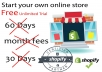 Provide Shopify Store With Unlimited Free Trial No Credit Card Needed