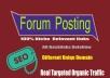 I create 12 Forum Posting Niche Relevant, High Da  Forum Baclinks