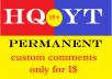 15+ permanent custom comments............