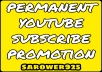 Real permanent YouTube SUB promotion