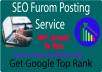 provide niche relevant forum posting service on top DA sites