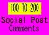 Instant Start 100 To 200 Social Post And Video Comments Promotion
