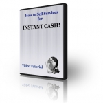 Make Instant Cash By Selling Services