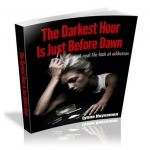 The Darkest Hour is Just Before Dawn - Real life addiction stories ebook
