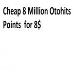 Cheap 8 Million Otohits Points
