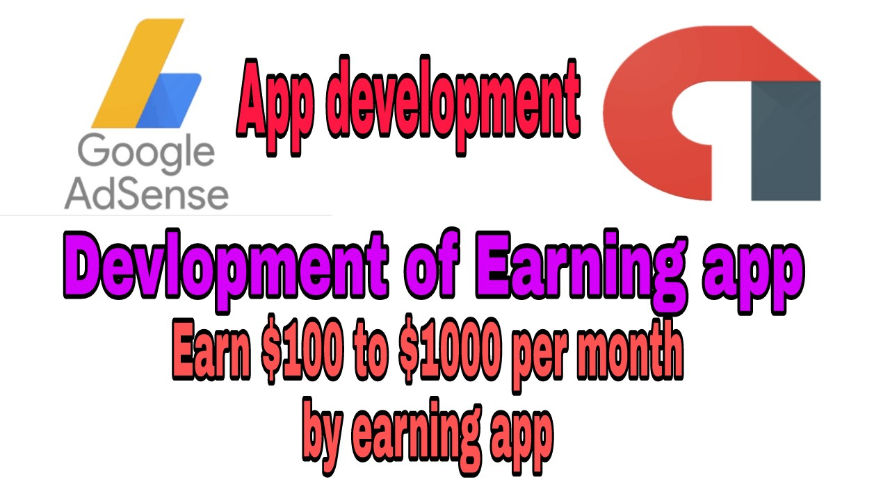 Earning app development in low price Earn by adsense $100+ per month